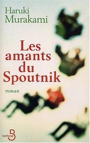 Cover of: Les Amants du Spoutnik | Murakami Haruki