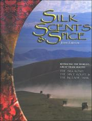 Cover of: Silk, Scents & Spice | John Lawton