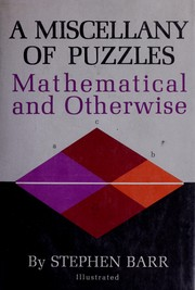 A miscellany of puzzles, mathematical and otherwise