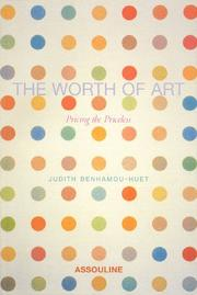 Cover of: Worth Of Art by Judith Benhamou-Huet