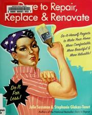 Dare to repair, replace, and renovate