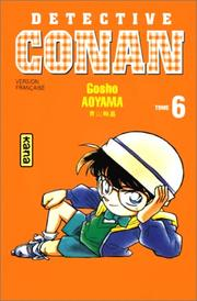 Cover of: Détective Conan, tome 6 | Gosho Aoyama